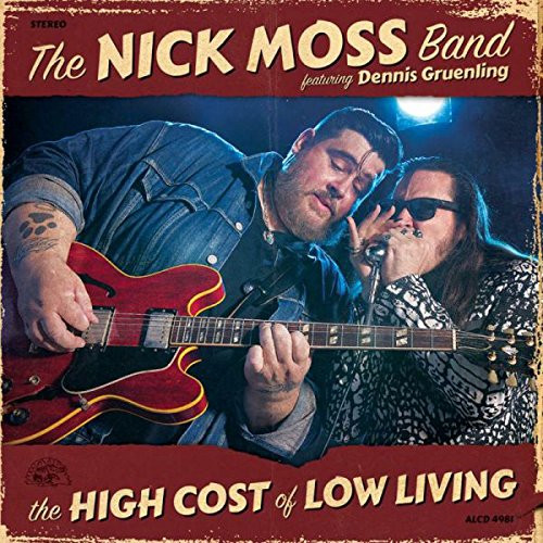 NICK MOSS - THE HIGH COST OF LOW LIVING