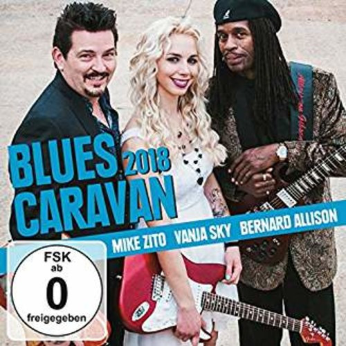 Mike Zito Vanja Sky Bernard Allison - Blues Caravan 2018 ,CD/DVD COMBO