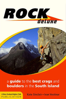 NZAC The South Island Rock Deluxe Guidebook