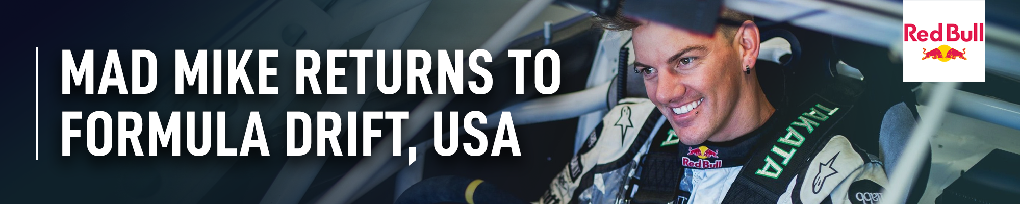 Red Bull: Mad Mike returns to Formula Drift, USA