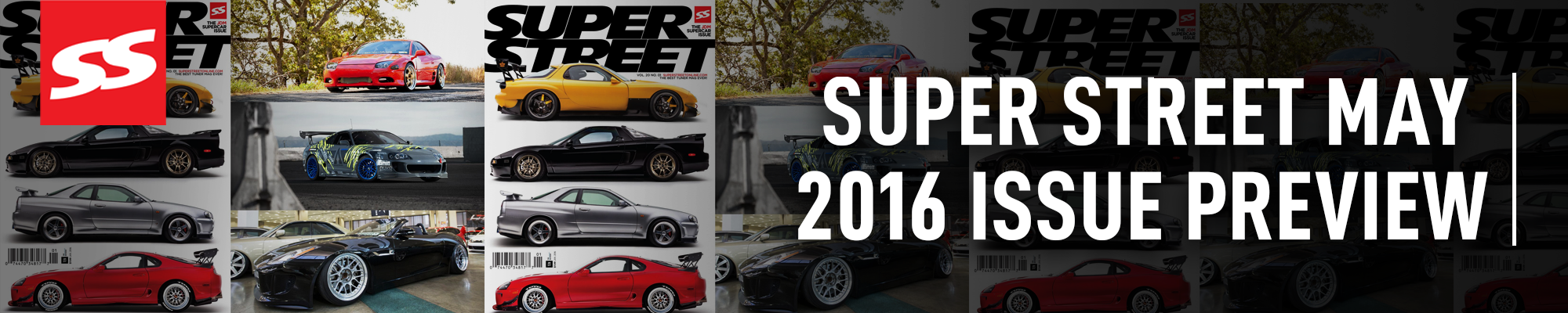 Super Street May 2016 Issue Preview