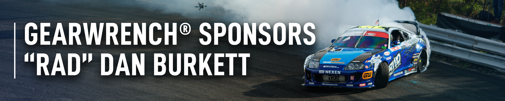 "GEARWRENCH® Enters Formula Drift as Sponsor for Driver ""Rad"" Dan Burkett"