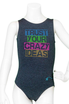 Trust Your Crazy Idea Leotard