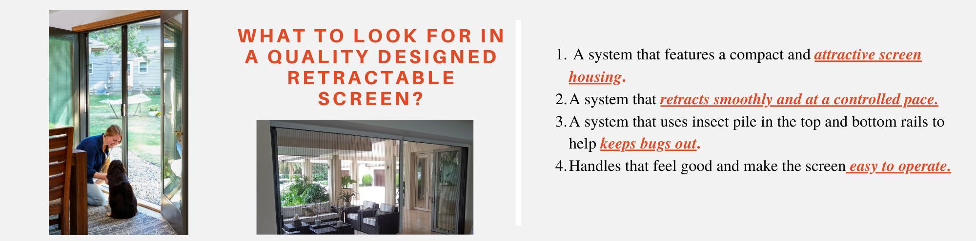Quality Designed Retractable Screens