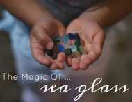 The Magic of Sea Glass
