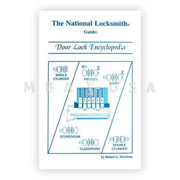 THE NATIONAL LOCKSMITH GUIDE: DOOR LOCK ENCYCLOPEDIA
