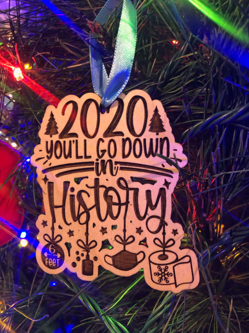 Funny 2020 You'll Go Down In History Christmas Tree Ornament Mask Toilet Paper