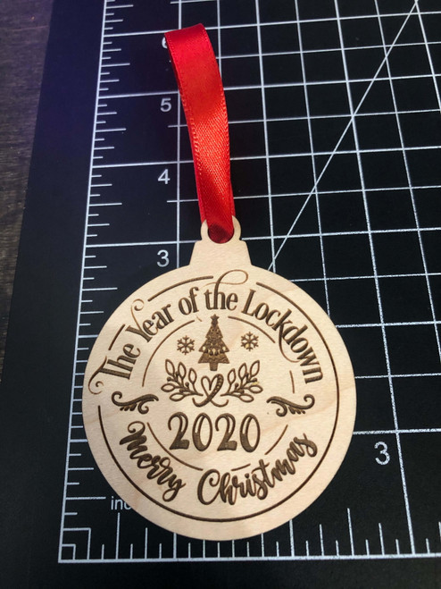 Funny 2020 Merry Christmas Year Of The Lockdown Laser Engraved Wood Ornament