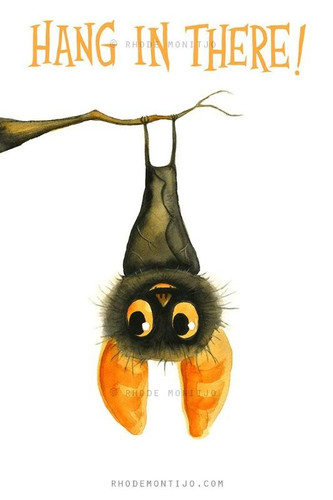 Hang In There Signed Print from Rhode Montijo