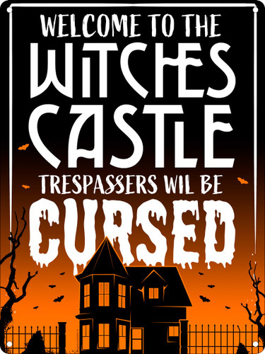 Welcome To The Witches Castle Tin Sign