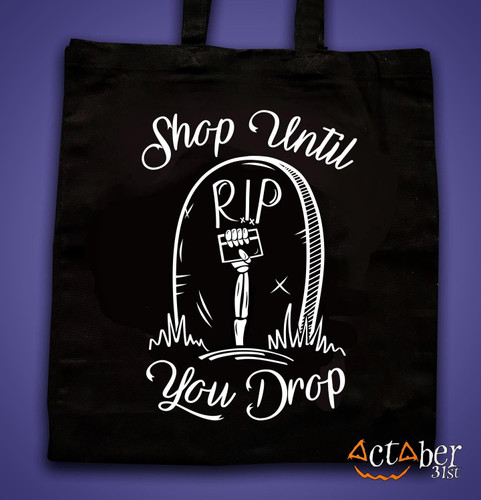 Shop Until You Drop Tote Bag from October 31st