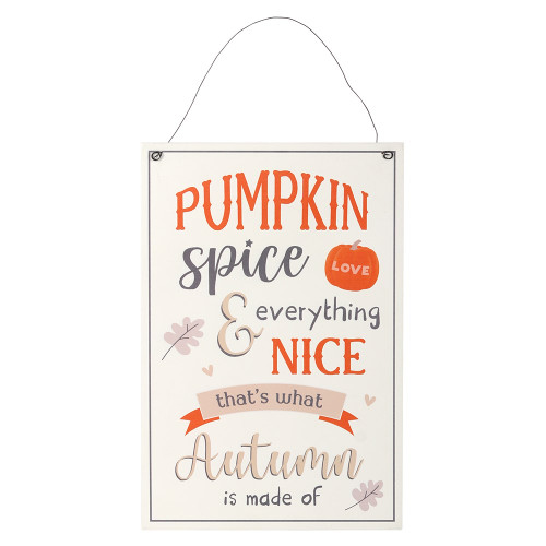 Pumpkin Spice and Everything Nice Hanging Sign