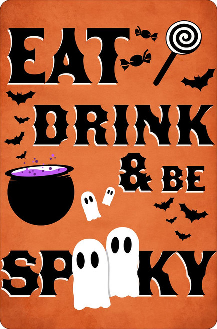 Eat Drink and Be Spooky Mini Tin Sign