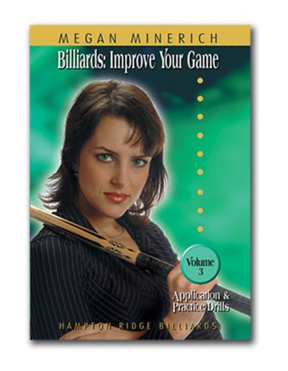 Billiards: Improve Your Game with Megan Minerich Vol Three