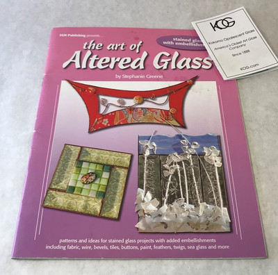 The Art of Altered Glass by Stephanie Greene
