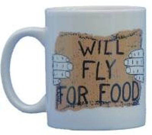 """Will Fly For Food"" Coffee Mug"