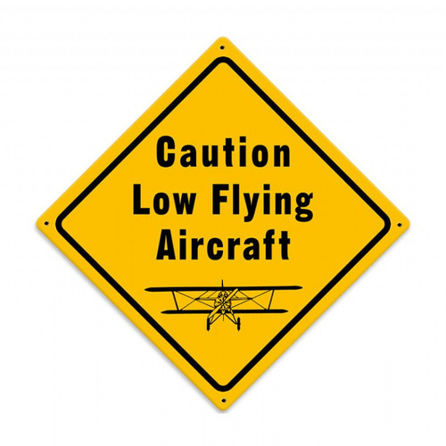 Caution - Low Flying Aircraft Vintage Sign