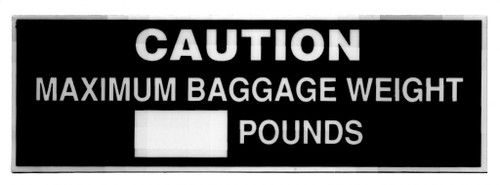 Caution Maximum Baggage Placard
