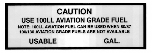 Caution Use 100LL Placard