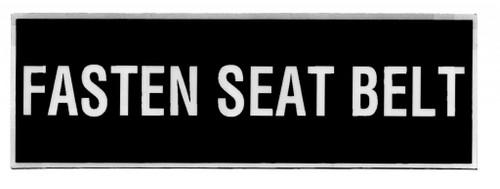 Fasten Seatbelt Placard
