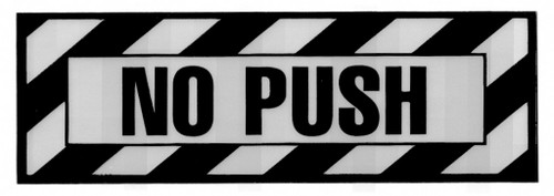 No Push Placard