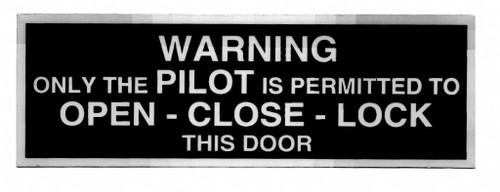 Warning Only the Pilot Placard