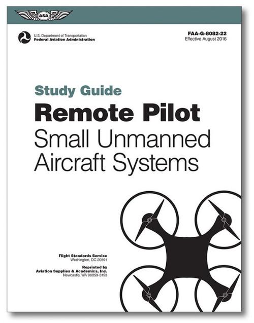 Remote Pilot UAS Study Guide