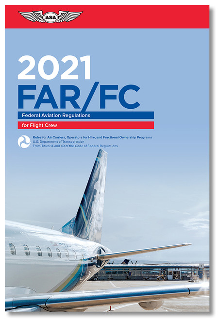 2021 ASA FAR for Flight Crew Book