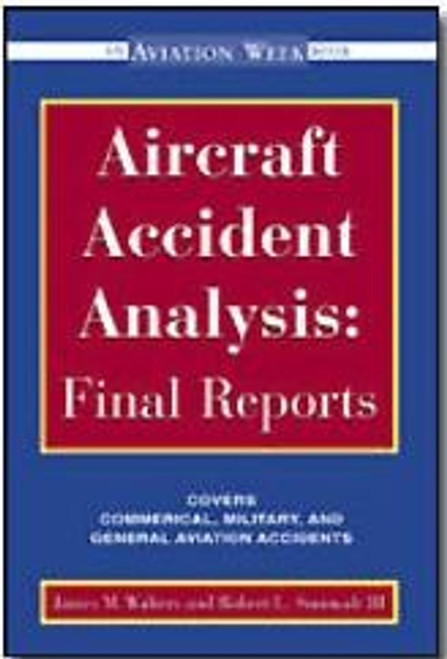 Aircraft Accident Anaylsis: Final Reports