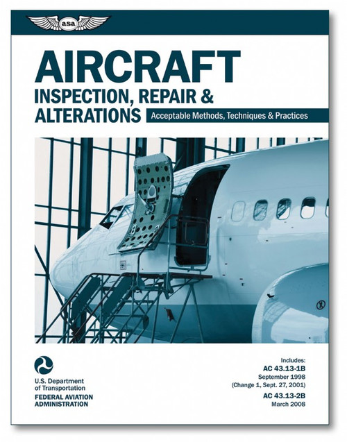 Aircraft Inspection, Repair, and Alterations
