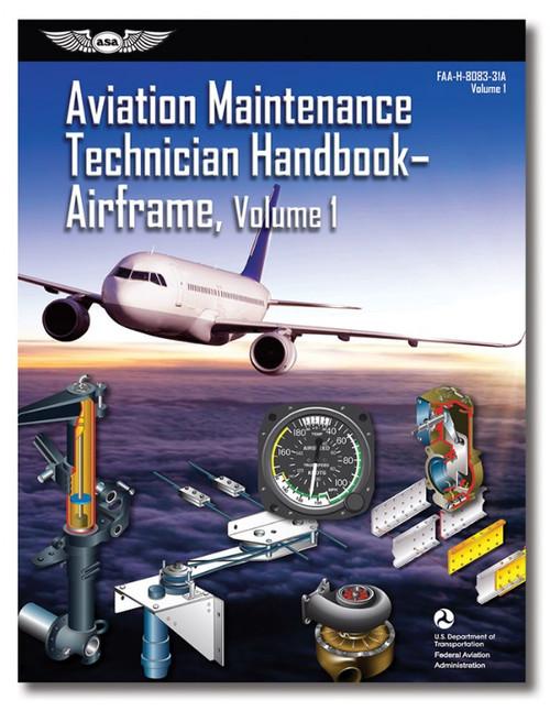 AMT Handbook - Airframe Vol 1