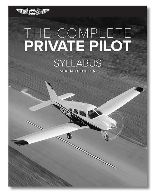 The Complete Private Pilot Syllabus - 7th Edition