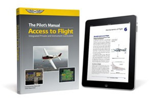 The Pilot's Manual: Access to Flight eBundle