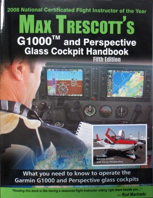 Max Trescott's G1000/Perspective Glass Cockpit Handbook