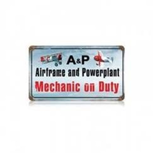 A&P Mechanic on Duty Sign