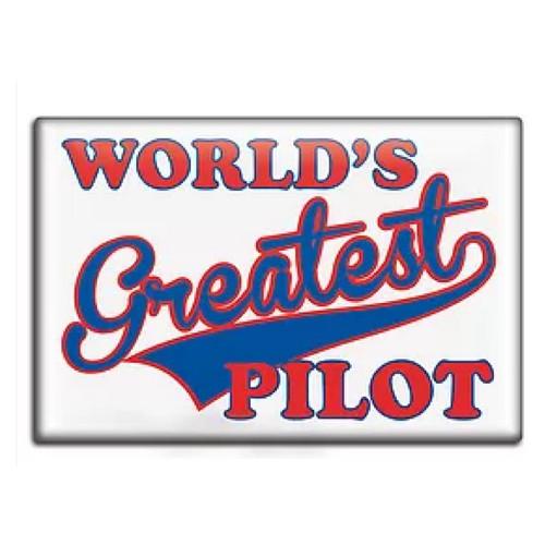World's Greatest Pilot Fridge Magnet