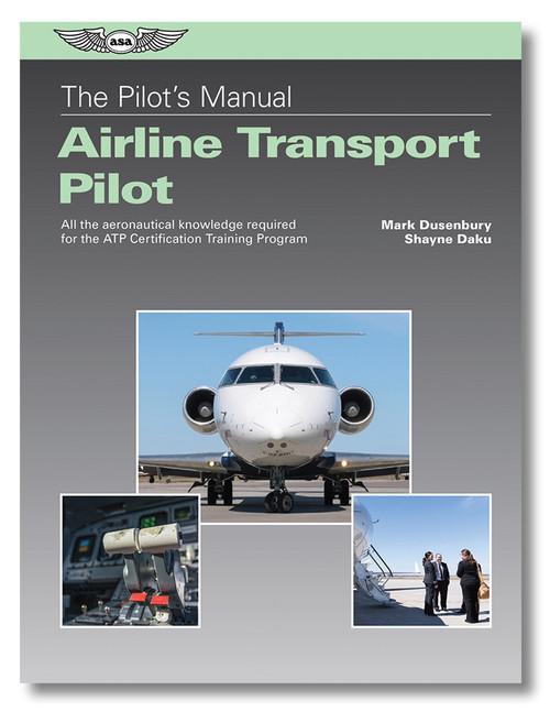 Pilot's Manual: Airline Transport Pilot Certification Training Program