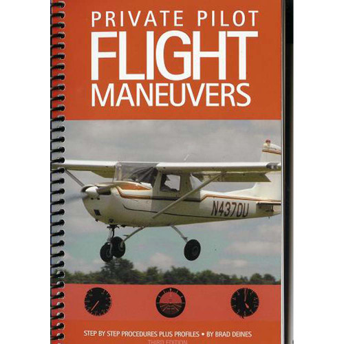 Deines Private Pilot Flight Maneuvers