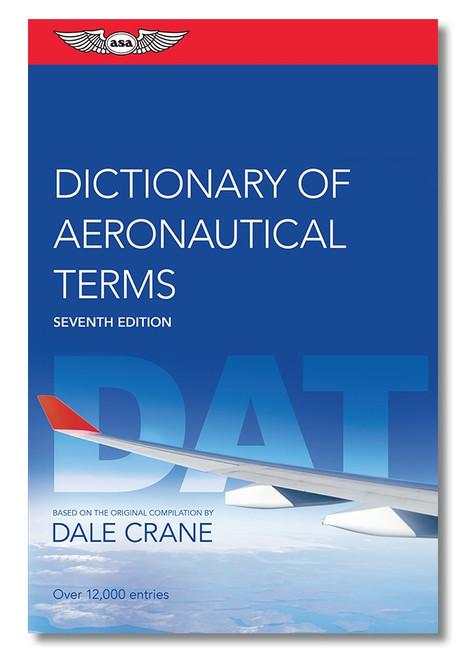 Dictionary of Aeronautical Terms 7th Ed