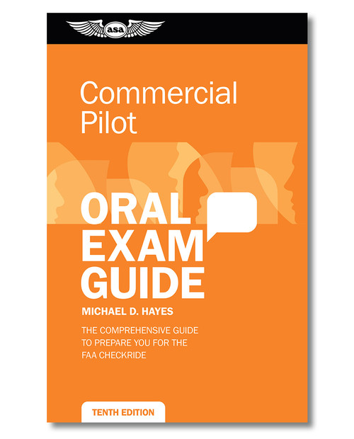 Oral Exam Guide - Commercial Pilot 10th Ed