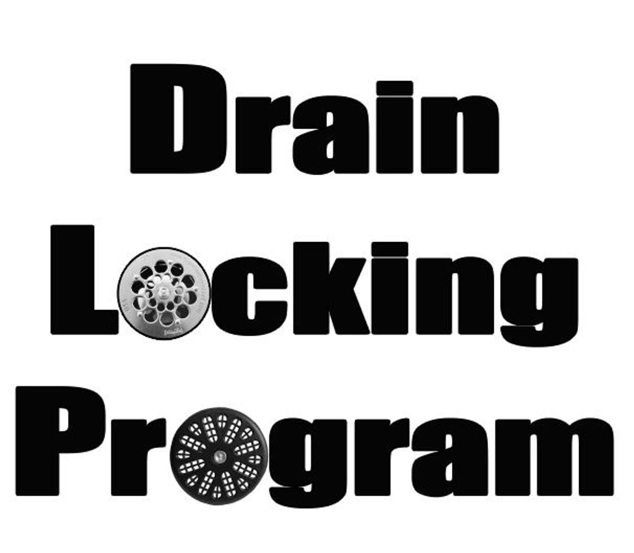 Drain Locking Program