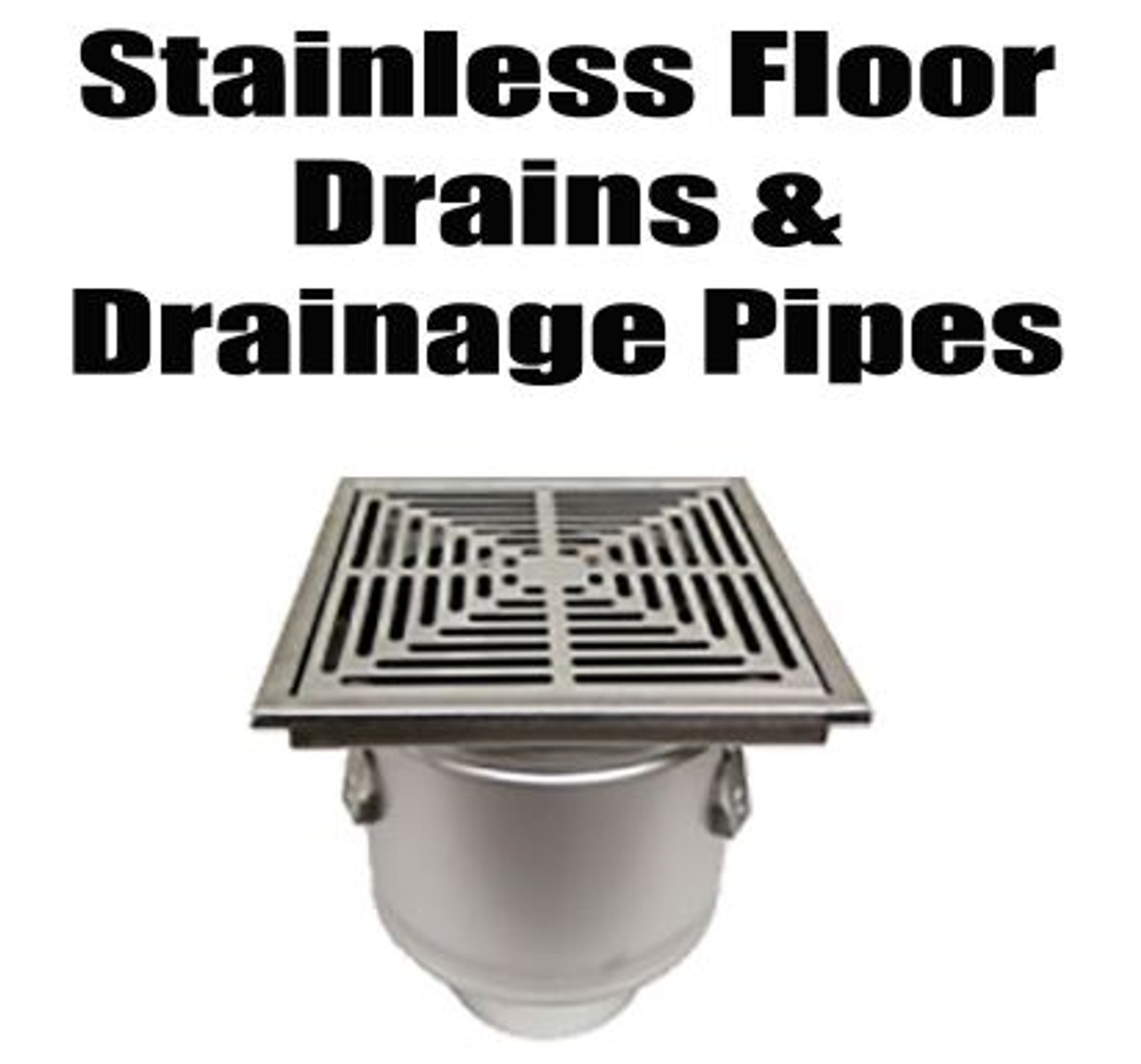Stainless Floor Drains and Drainage Pipes