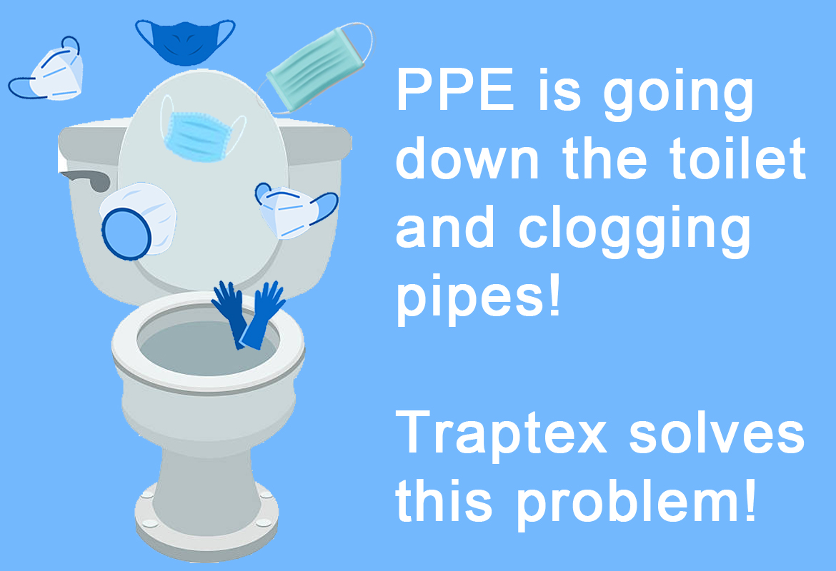 PPE is going down the toilet and clogging Pipes!