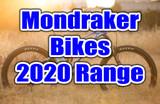 The all new Mondraker 2020 Range