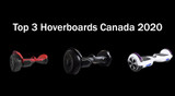 Top 3 Hoverboards 2020 in Canada