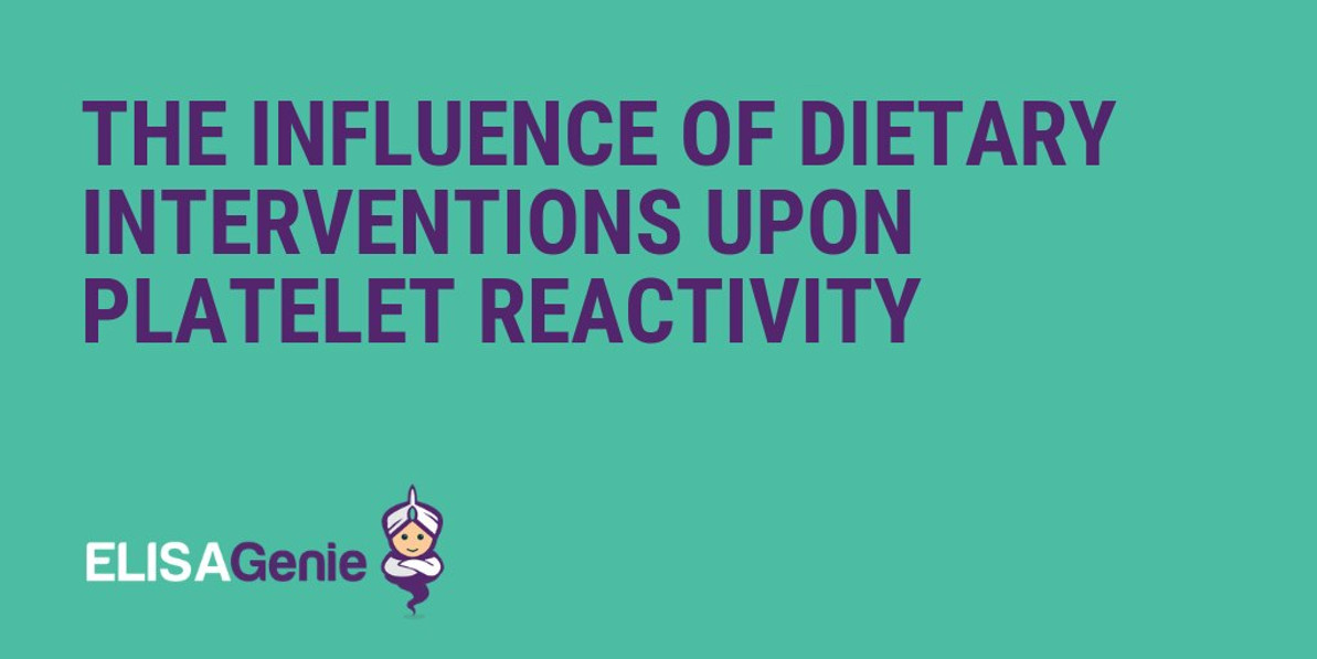 The Influence of dietary interventions upon platelet reactivity