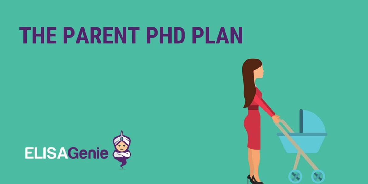 The Parent PhD Plan