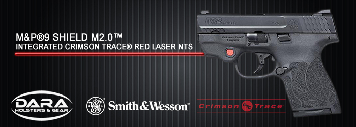 M&P®9 SHIELD M2 0™ INTEGRATED CRIMSON TRACE® RED LASER NTS Holsters