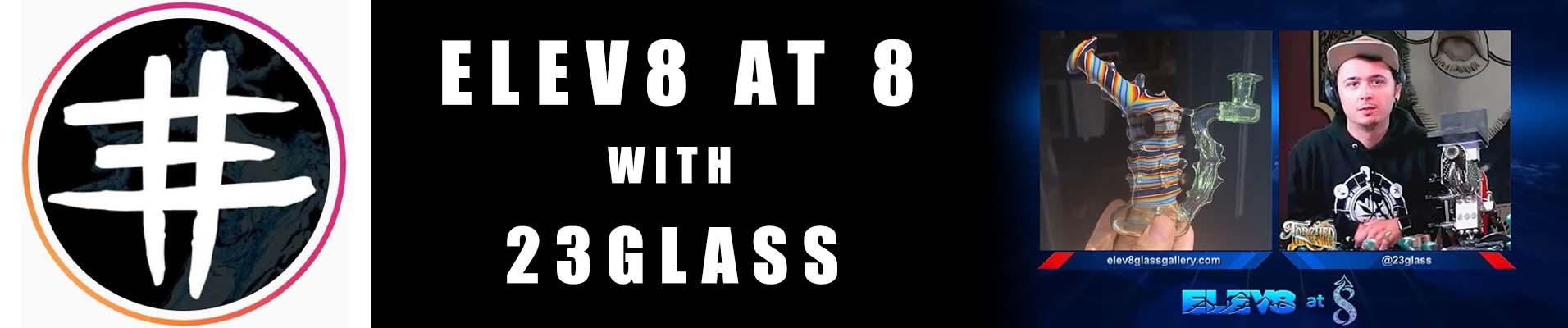 23glass-elev8-at-8-banner.jpg