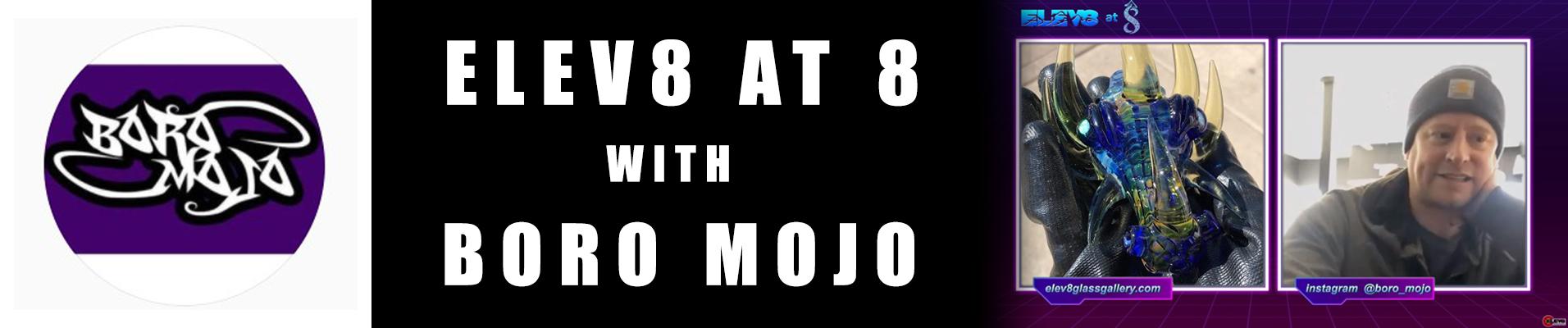 boro-mojo-elev8-at-8-blog-banner.jpg